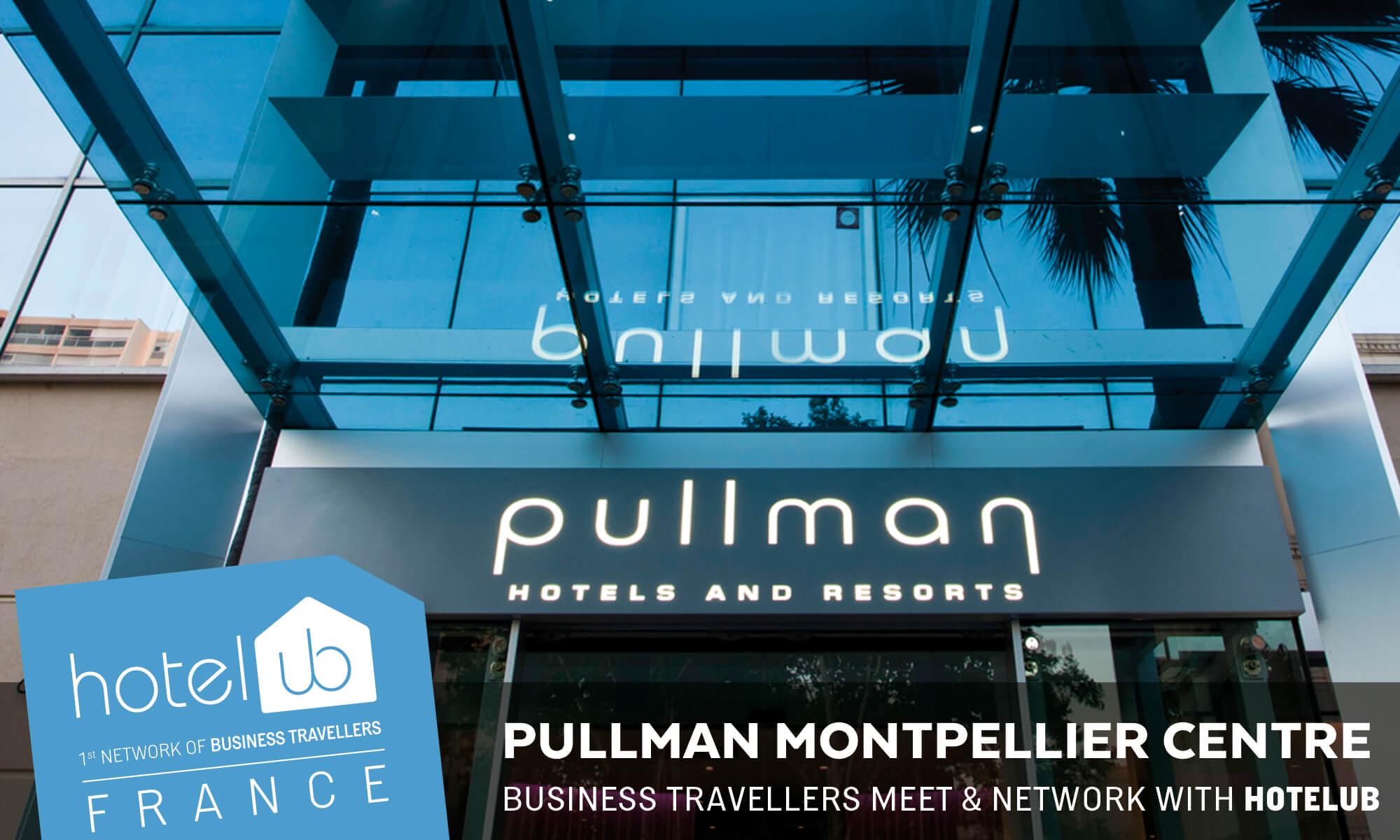 Hotelub Pullman Montpellier Centre